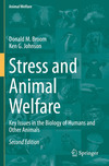 Stress and animal welfare: bkey issues in the biology of humans and other animals