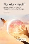 Planetary health: human health in an era of global environmental change