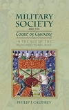 Military society and the court of chivalry in the age of the Hundred Years War