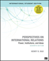Perspectives on international relations. 14: Power, institutions, and ideas