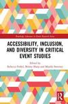 Accessibility, inclusion, and diversity in critical event studies