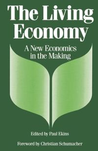 The living economy a new economics in the making