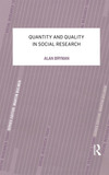 Quantity and quality in social research Alan Bryman