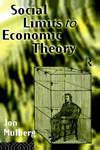 Social limits to economic theory