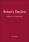 Britain's decline problems and perspectives Alan Sked