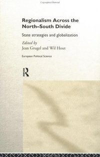 Regionalism across the north/south divide state strategies and globalization
