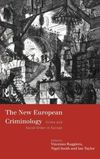New European criminology crime and social order in Europe