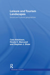 Leisure and tourism landscapes social and cultural geographies