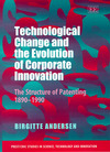 Technological change and the evolution of corporate innovation the structure of patenting 1890-1990