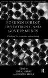Foreign direct investment and governments catalysts for economic restructuring