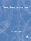 Welfare needs, rights, and risks