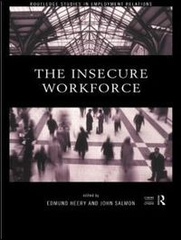The insecure workforce