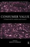 Consumer value a framework for analysis and research