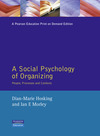 A social psychology of organizing people, processes and contexts
