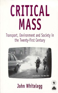 Critical mass transport, environment and society in the twenty-first century