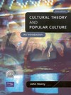 Cultural theory and popular culture [3rd edition]: an introduction