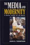 The media and modernity a social theory of the media