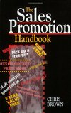 The sales promotion handbook Chris Brown