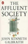 The affluent society John Kenneth Galbraith