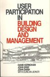 User participation in building design and management a generic approach to building evaluation