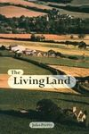 The living land agriculture, food and community regeneration in the 21st century