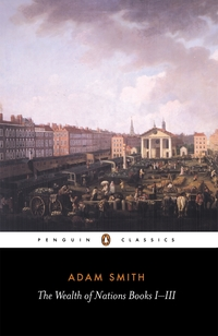 The wealth of nations books I-III [by] Adam Smith with an introduction by Andrew Skinner