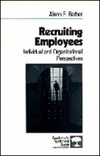 Recruiting employees individual and organizational perspectives