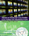 Production of culture, cultures of production
