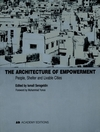 The architecture of empowerment people, shelter and liveable cities