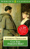 Can you forgive her? Anthony Trollope