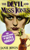 The Devil and Miss Jones the twisted mind of Myra Hindley