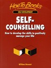 Self-counselling how to develop the skills to positively manage your life