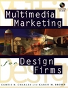 Multimedia marketing for design firms