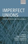 Imperfect unions security institutions over time and space