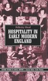 Hospitality in early modern England Felicity Heal