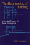 The economics of building a practical guide for the design professional
