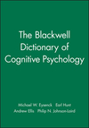 The Blackwell dictionary of cognitve psychology