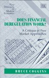 Does financial deregulation work? a critique of free market approaches
