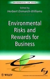 Environmental risks and rewards for business