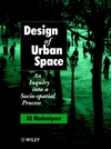 Design of urban space an inquiry into a socio-spatial process