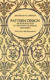 Pattern design an introduction to the study of formal ornament