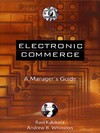 Electronic commerce a manager's guide