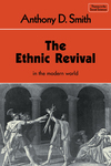 The ethnic revival Anthony D. Smith