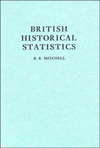 British historical statistics by B.R. Mitchell