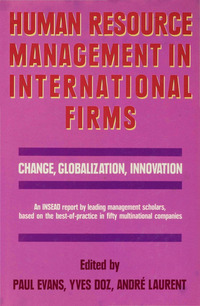 Human resource management in international firms change, globalization, innovation