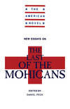 New Essays on Last of the Mohicans