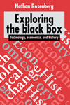 Exploring the black box technology, economics, and history Nathan Rosenberg