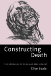 Constructing death the sociology of dying and bereavement