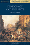Democracy and the state, 1830-1945