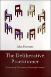 The deliberative practitioner encouraging participatory planning processes